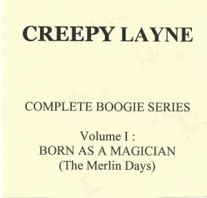 Creepy Layne, Complete Boogie Series