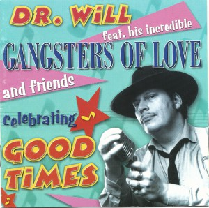 Dr. Will, Good Times